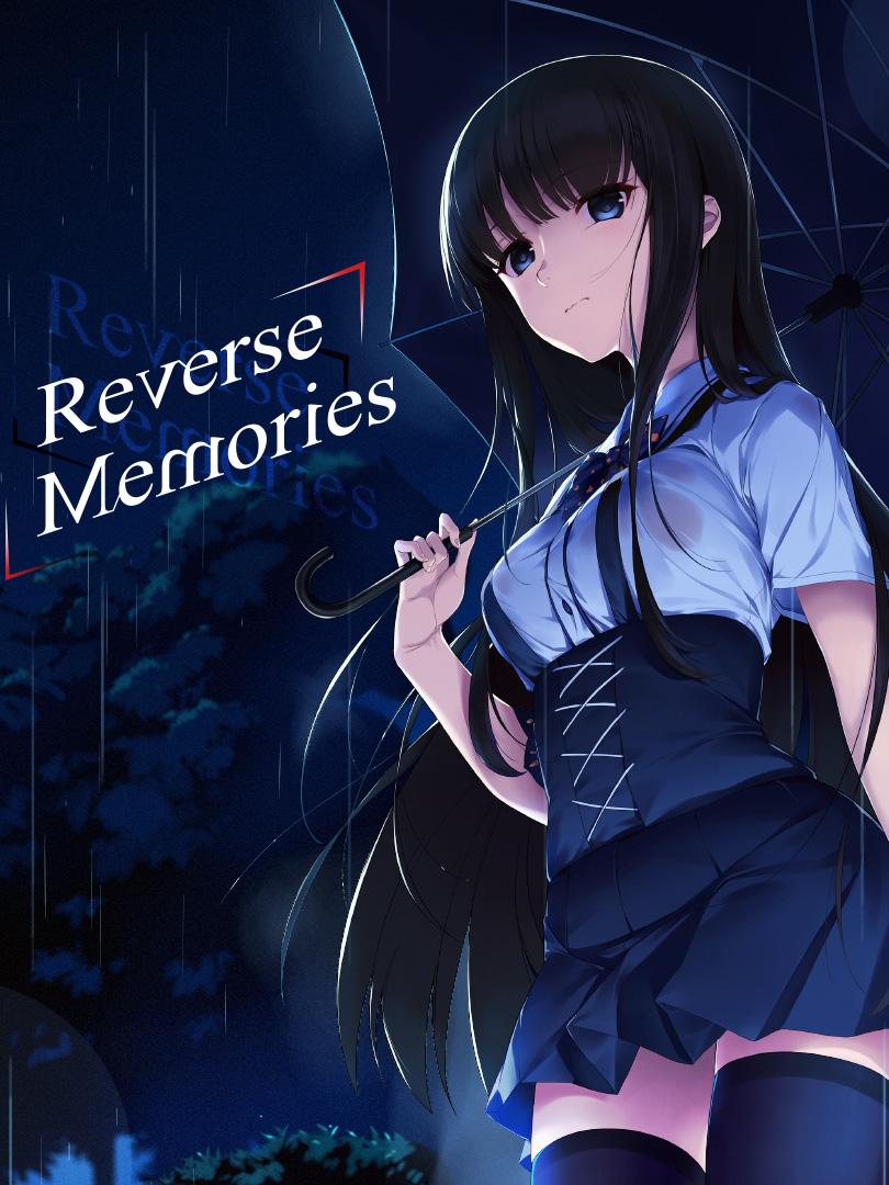 Reverse Memories